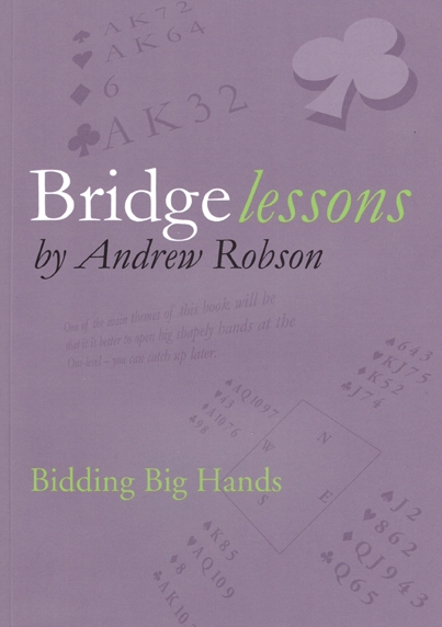 Bridge lessons - Bidding Big Hands