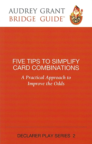 Five tips to simplify Card Combinations - Declarer Play Series 2