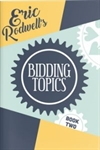 Bidding Topics - Book 2