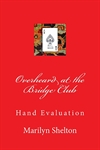 Overheard at the Bridge Club - Hand Evaluation