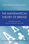 The Mathematical Theory of Bridge