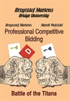 Professional Competitive Bidding: Battle of the Titans