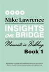 Insights on bridge-moments in bidding
