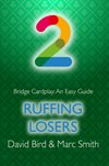 Bridge Cardplay: An easy Guide - Ruffing losers