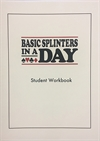 Basic splinters in a day, workbook