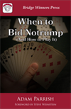 When to bid Notrump