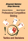 Professional Competitive Bidding: Tactics and Decisions