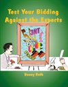 Test Your Bidding Against the Experts